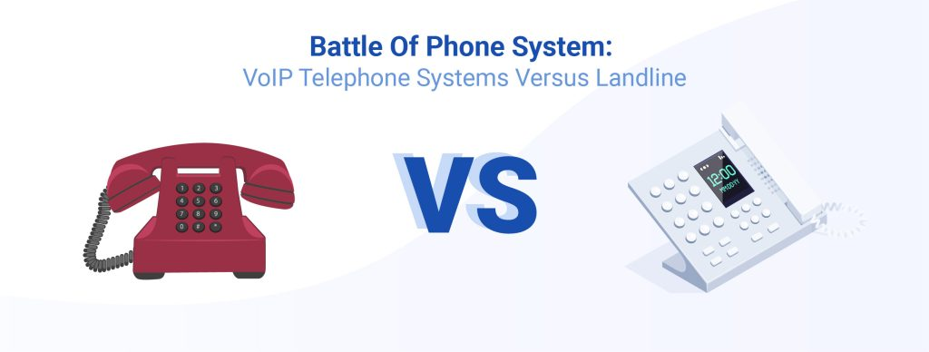 VoIP Telephone Systems vs Landline Phones